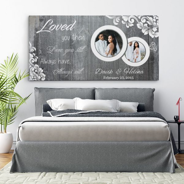Loved You Then, Love You Still - 6th Anniversary Photo Canvas Print