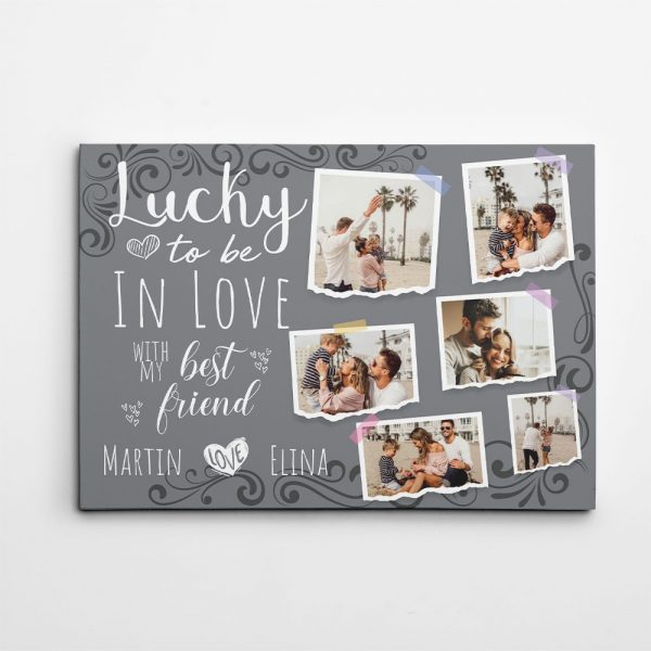 Lucky To Be In Love With My Best Friend Custom Photo Canvas Print