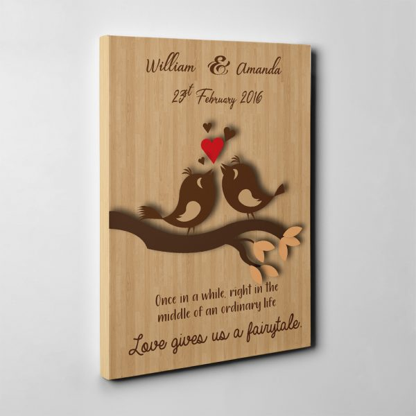 Once In A While, Right In The Middle Of An Ordinary Life Love Gives Us A Fairytale Custom Canvas Print Side