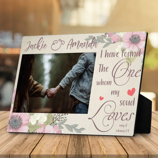 I Have Found The One Whom My Soul Anniversary Custom Photo Desktop Plaque