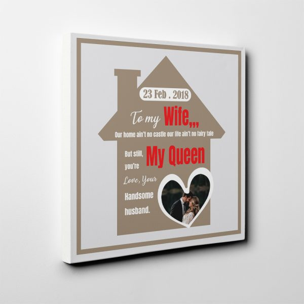 To My Wife Our Home Ain't No Castle Custom Photo Canvas Print