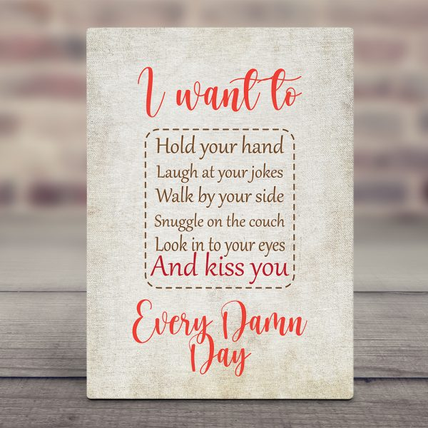 I Want To Hold Your Hand, Laugh At Your Jokes - 2nd Anniversary Desktop Plaque