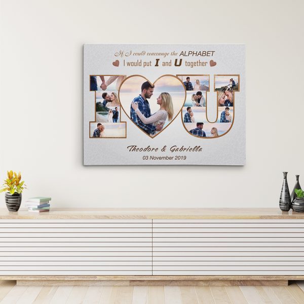 collage canvas print with the quote If I Could Rearrange The Alphabet, I'd Put U And I Together