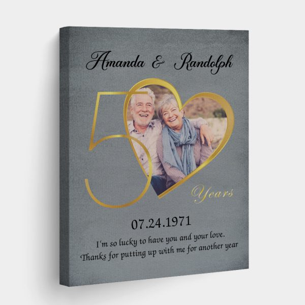 I'm So Lucky To Have You and Your Love (50 Years) Custom Canvas Print