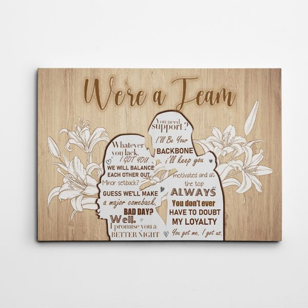 We Are A Team - 6th Anniversary Wood Canvas Print
