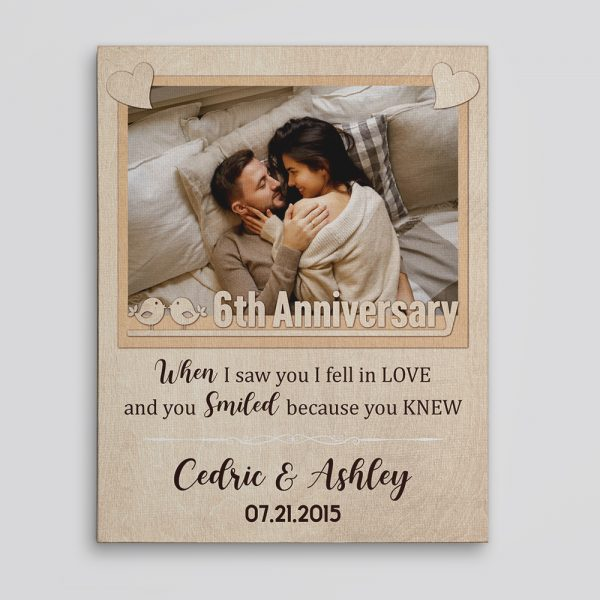 """""""When I Saw You I Fell In Love"""" 6th Anniversary Photo Canvas Print"""