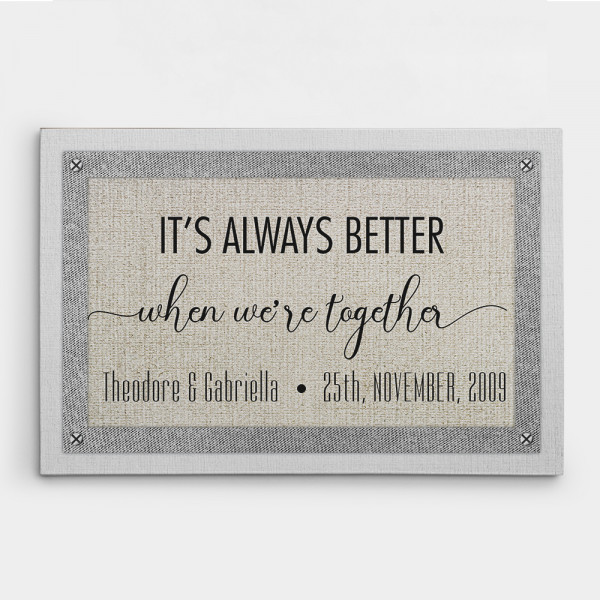 It's Always Better When We're Together 12th-Anniversary Canvas Print