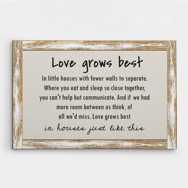 Love Grows Best in Little House 9th Anniversary Canvas Print