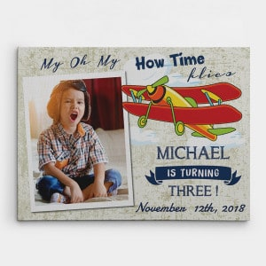 My Oh My How Time Flies – Baby Birthday Photo Canvas Print