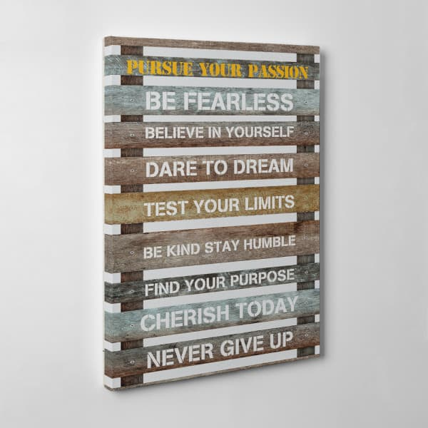 Pursue Your Passion Canvas Wall Art