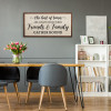 When Friends And Family Gather Round Sign Canvas Print
