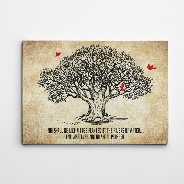 You Shall Be Like a Tree Planted by the Rivers of Water Canvas Print