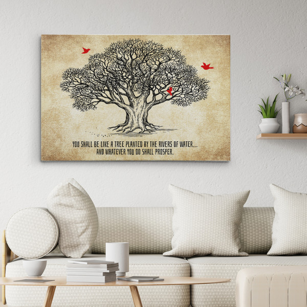 You Shall Be Like a Tree Planted by the Rivers of Water Canvas Print - room view