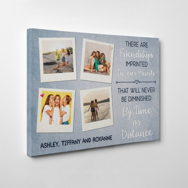 There Are Friendships Imprinted In Our Hearts Photo Canvas Print