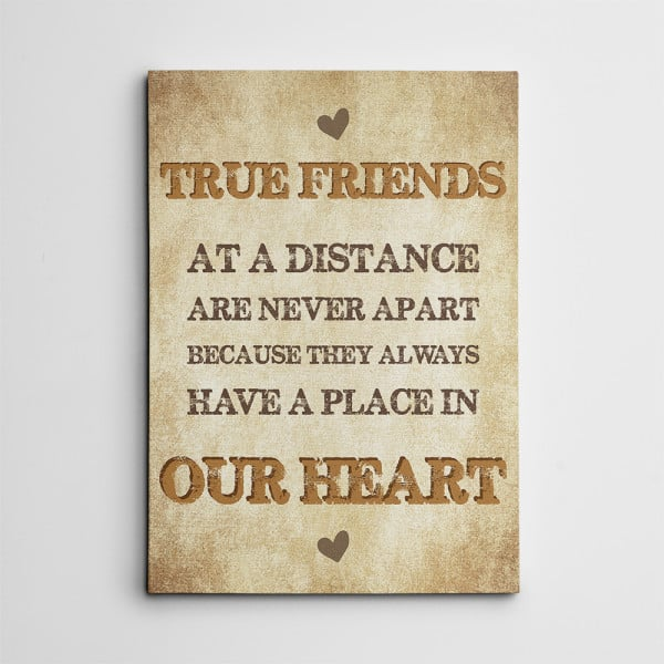 """""""True Friends At A Distance Are Never Apart"""" Canvas Print"""