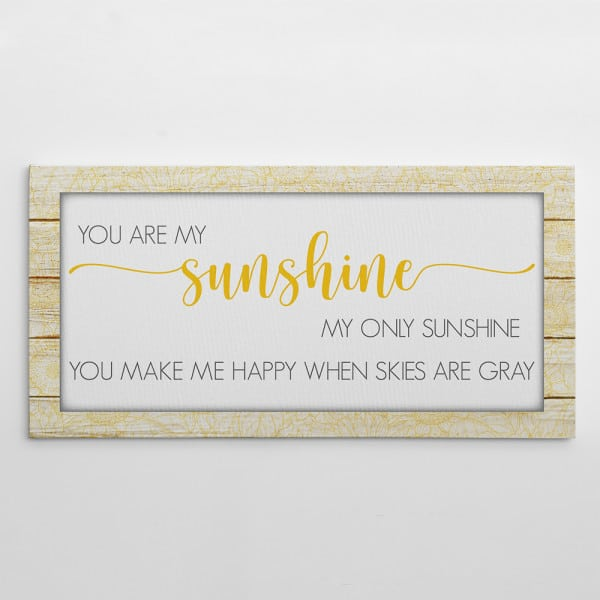 You Are My Sunshine Sign Canvas Print