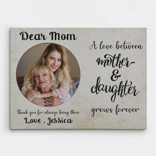 The Love Between a Mother and Daughter Grows Forever Photo Canvas Print