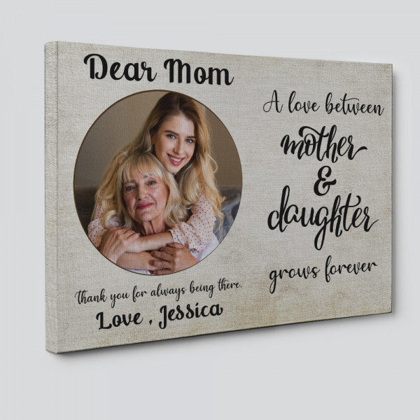 The Love Between a Mother and Daughter Grows Forever Photo Canvas Print - Side View