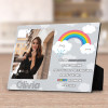 You Are A Rainbow In Someone Else's Cloud Desktop Plaque