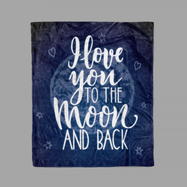 I Love You To The Moon And Back Custom Blanket