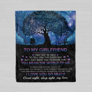To My Girlfriend You Mean The World To Me Custom Blanket