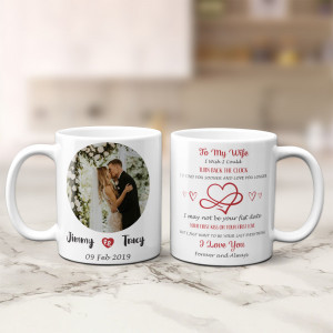 I Just Want to Be Your Last Everything Mug
